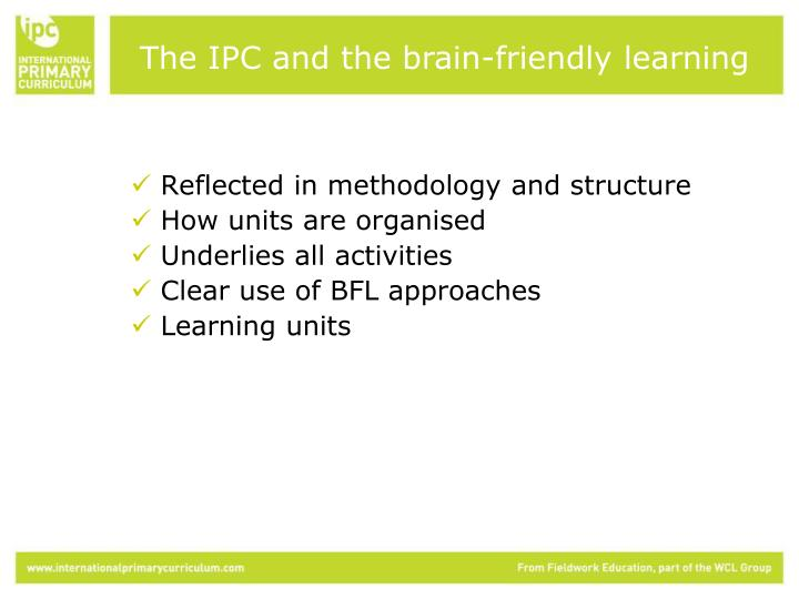 The IPC and the brain-friendly learning