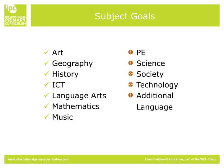 Subject Goals