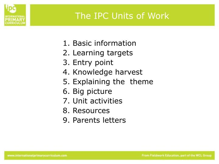The IPC Units of Work