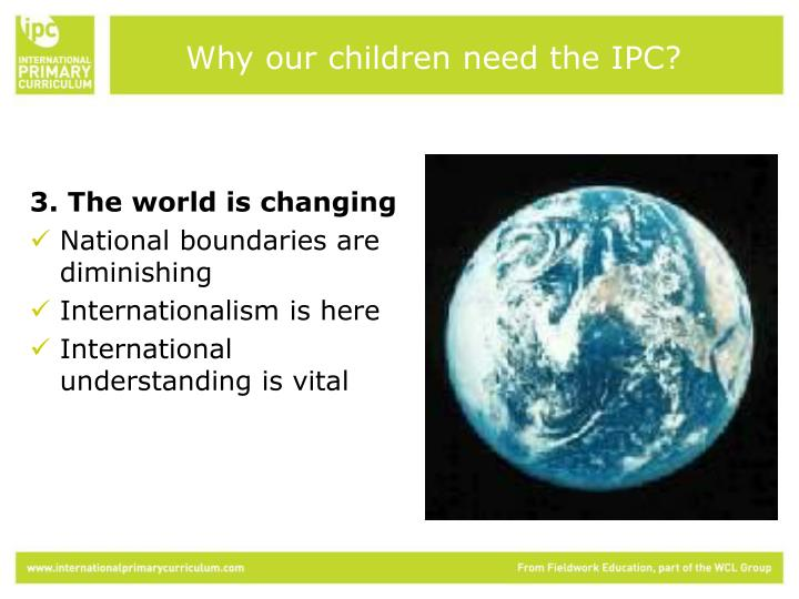 Why our children need the IPC?