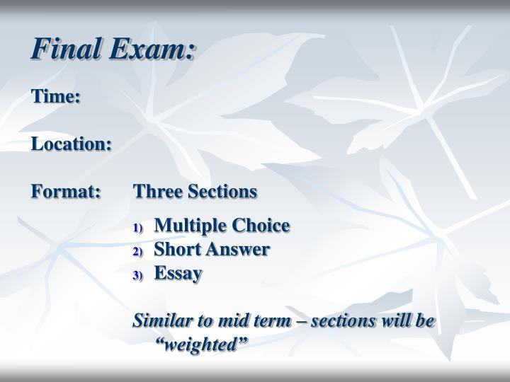 Final Exam: