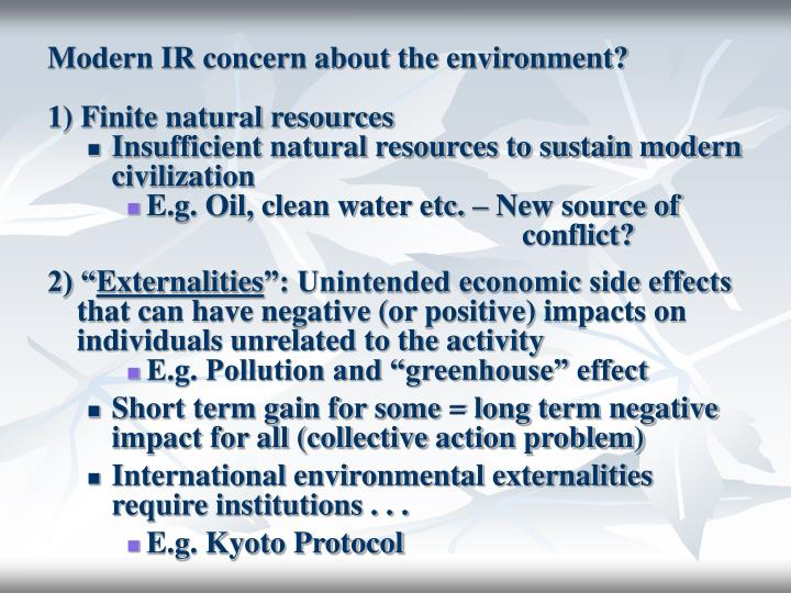 Modern IR concern about the environment?