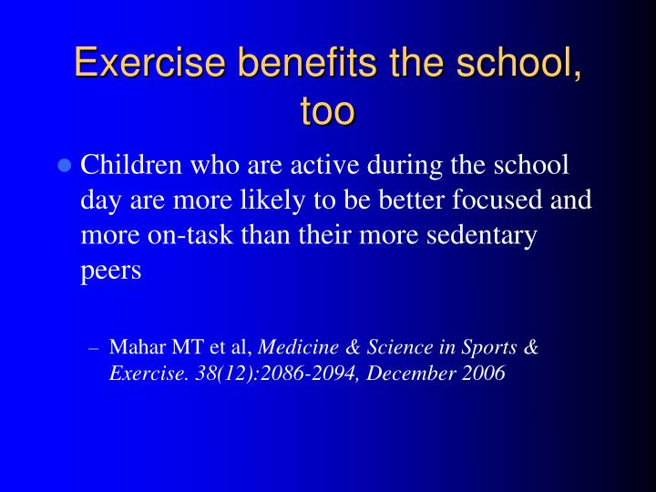 Exercise benefits the school, too