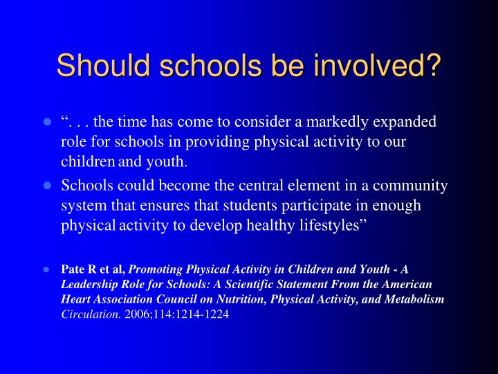 Should schools be involved?