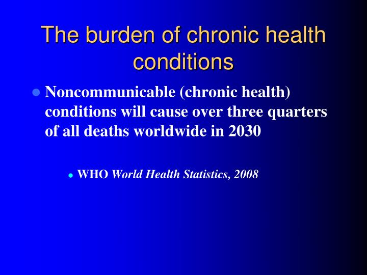 The burden of chronic health conditions