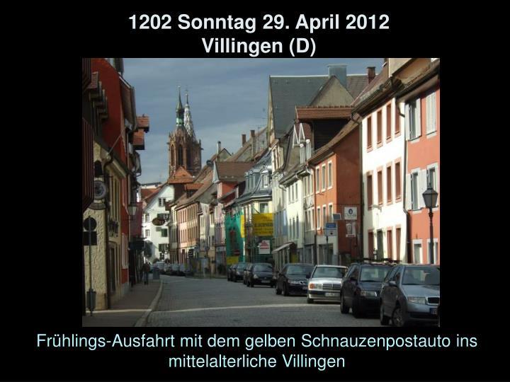 1202 Sonntag 29. April 2012