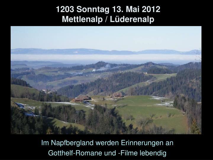 1203 Sonntag 13. Mai 2012