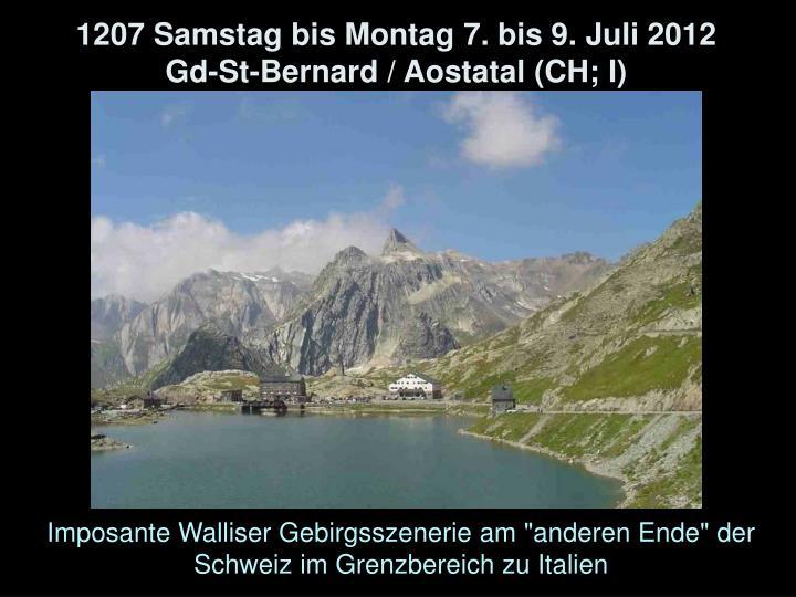 1207 Samstag bis Montag 7. bis 9. Juli 2012