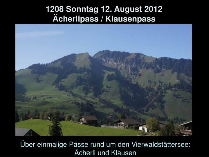 1208 Sonntag 12. August 2012