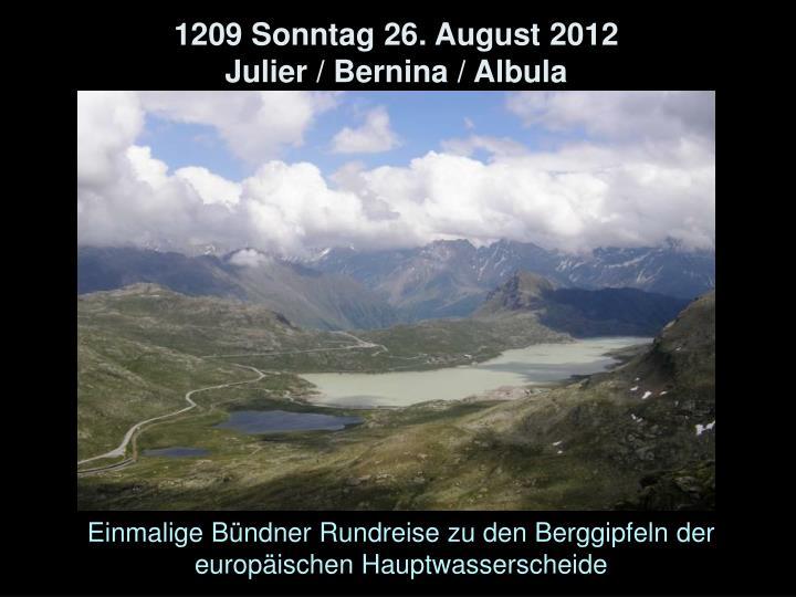 1209 Sonntag 26. August 2012