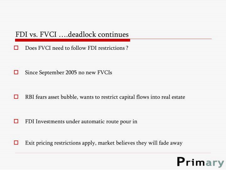 FDI vs. FVCI ….deadlock continues