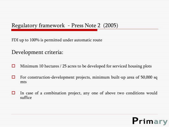 Regulatory framework  - Press Note 2  (2005)