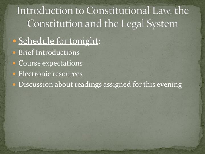 Introduction to constitutional law the constitution and the legal system
