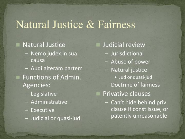 Natural Justice & Fairness