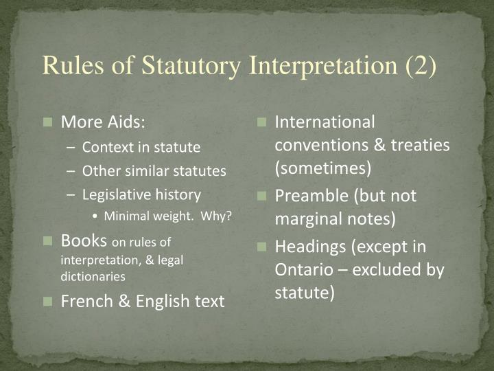 Rules of Statutory Interpretation (2)
