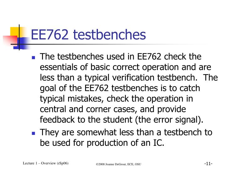 EE762 testbenches