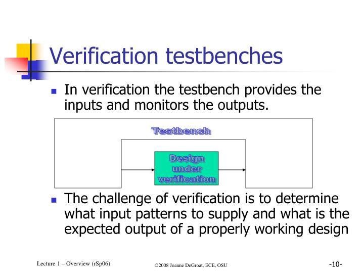 Verification testbenches