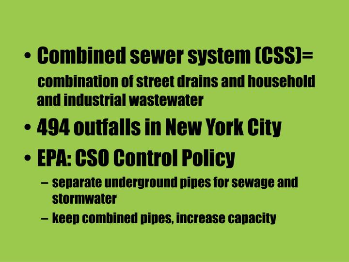 Combined sewer system (CSS)=