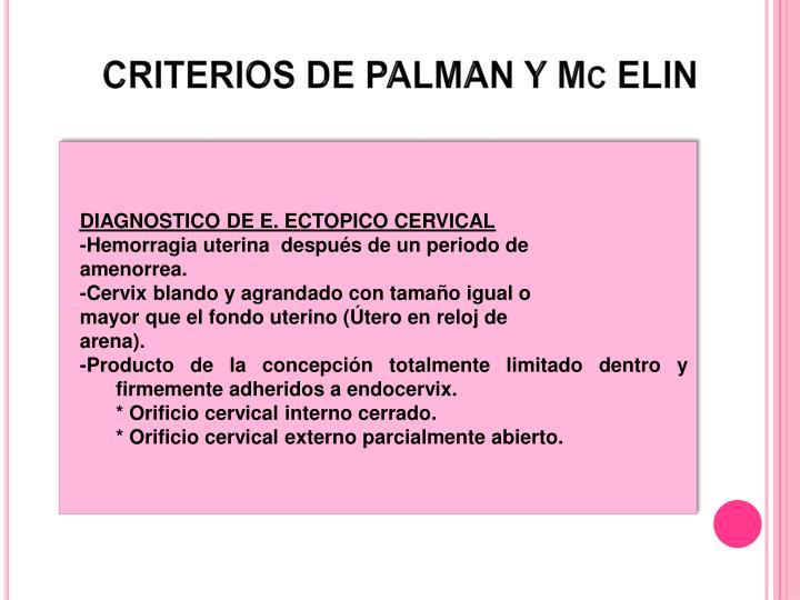 CRITERIOS DE PALMAN Y Mc ELIN
