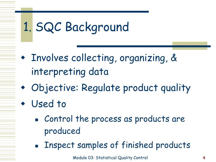 1. SQC Background
