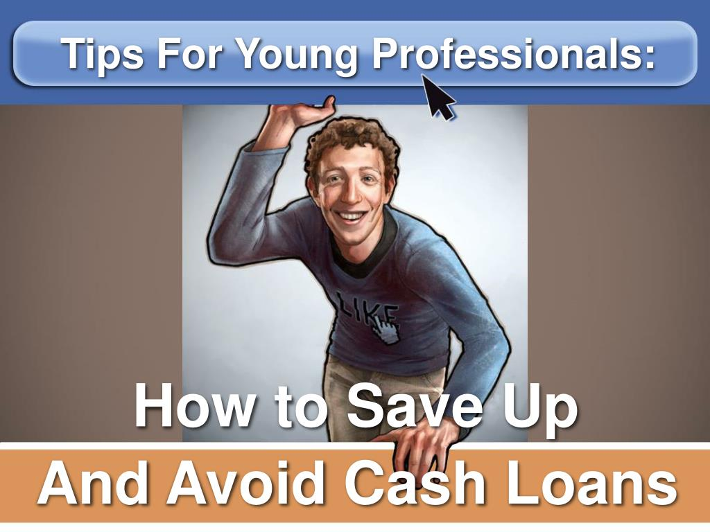 Tips For Young Professionals: