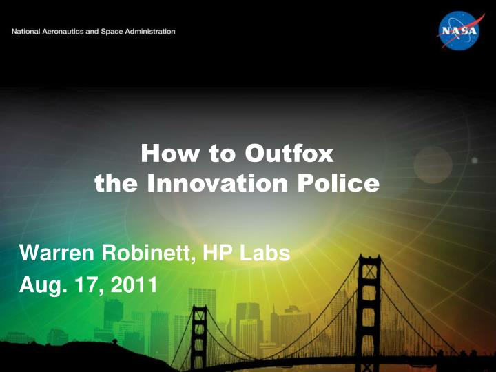 How to outfox the innovation police