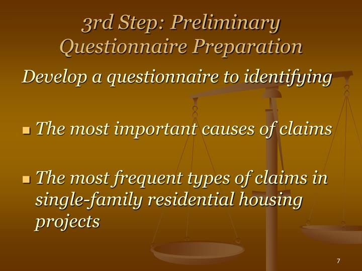 3rd Step: Preliminary Questionnaire Preparation