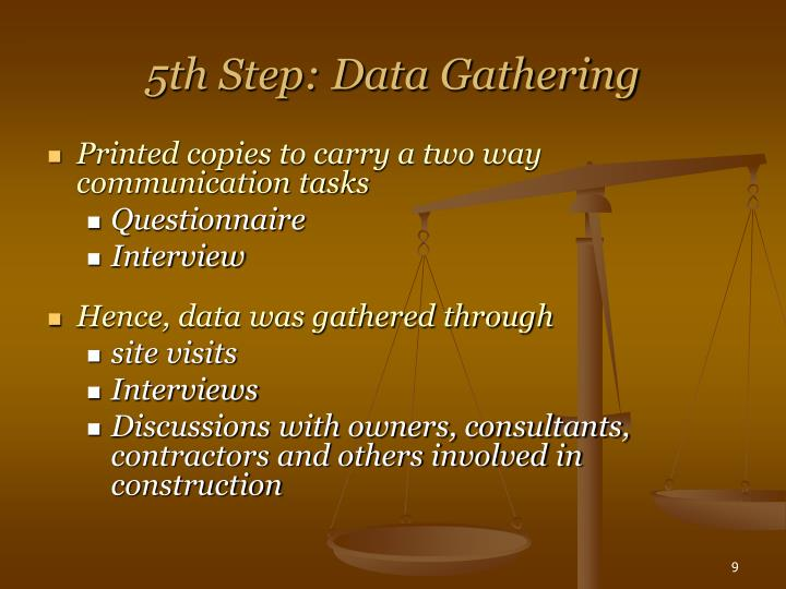5th Step: Data Gathering