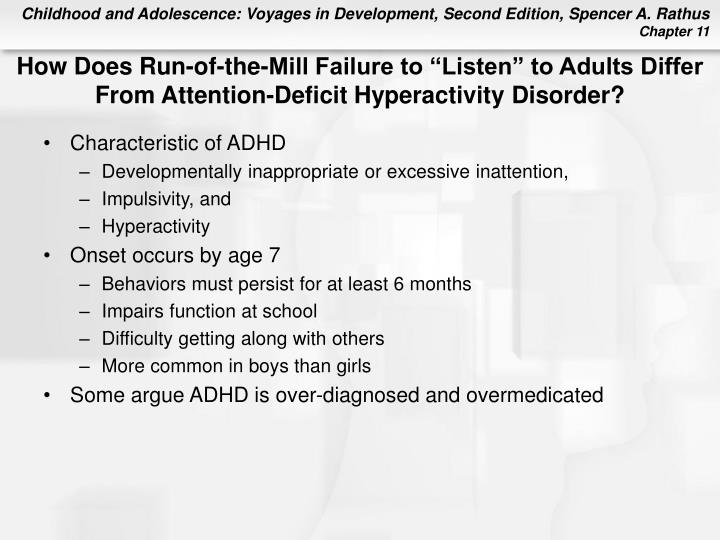 "How Does Run-of-the-Mill Failure to ""Listen"" to Adults Differ From Attention-Deficit Hyperactivity Disorder?"