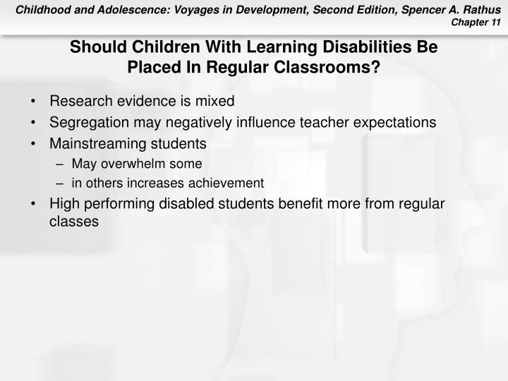 Should Children With Learning Disabilities Be
