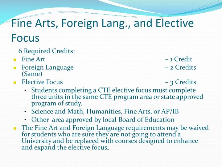 Fine Arts, Foreign Lang., and Elective Focus