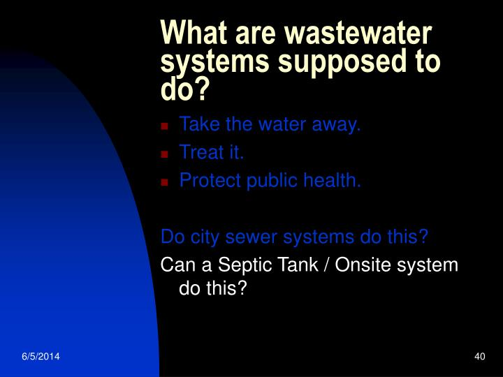 What are wastewater systems supposed to do?