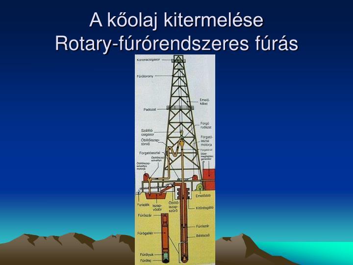 A kőolaj kitermelése