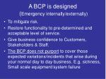 a bcp is designed emergency internally externally