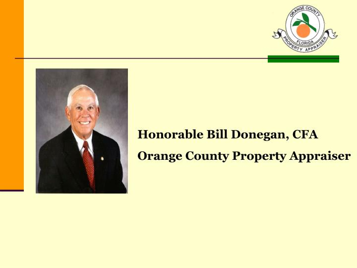 Honorable Bill Donegan, CFA