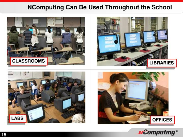 NComputing Can Be Used Throughout the School