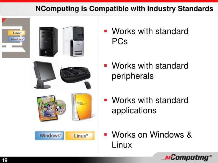 NComputing is Compatible with Industry Standards