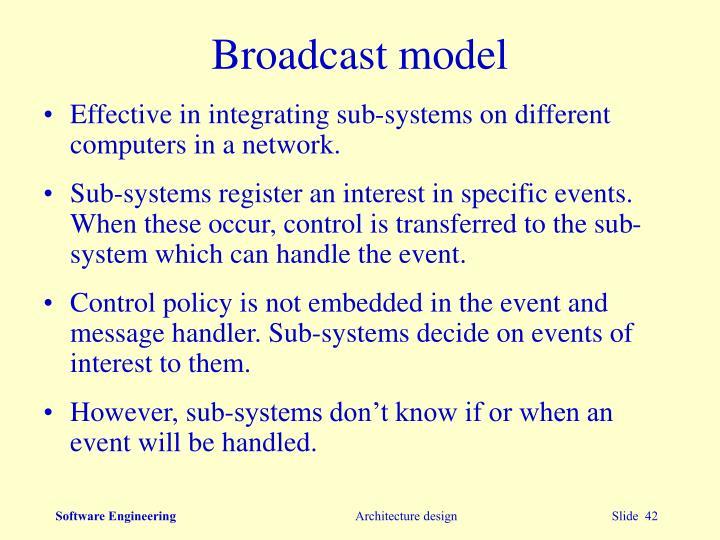 Broadcast model