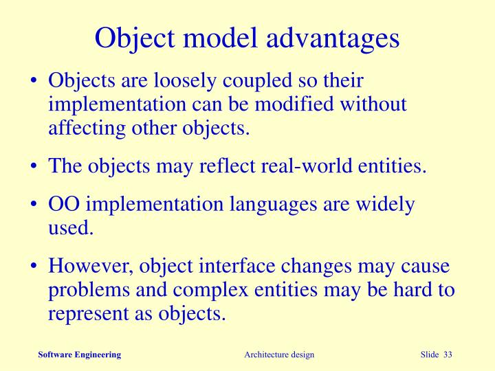 Object model advantages