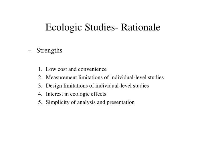 Ecologic Studies- Rationale
