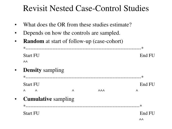 Revisit Nested Case-Control Studies
