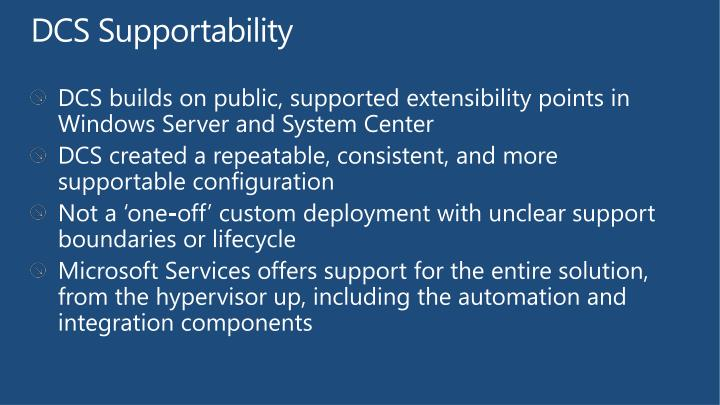 DCS Supportability
