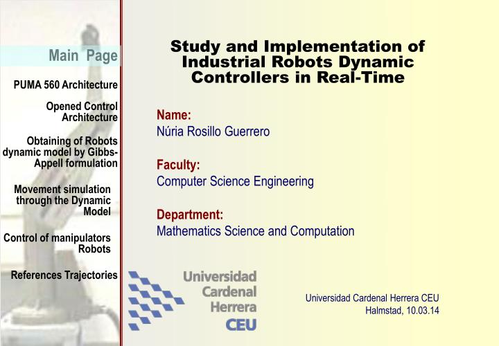 Study and implementation of industrial robots dynamic controllers in real time