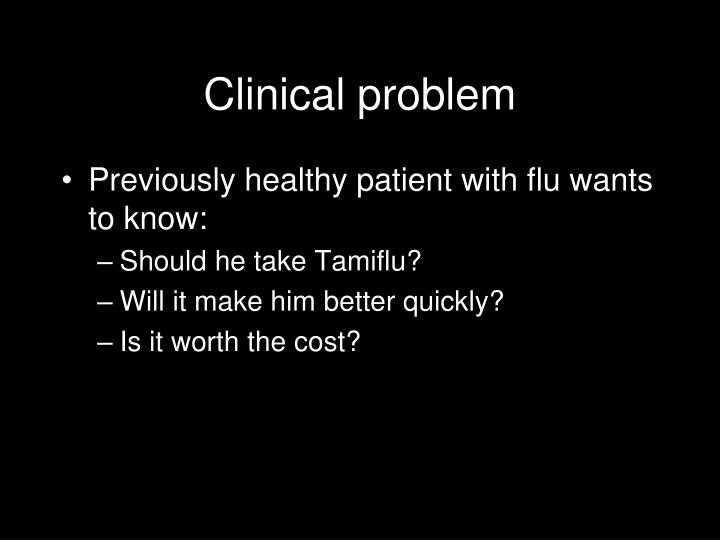 Clinical problem