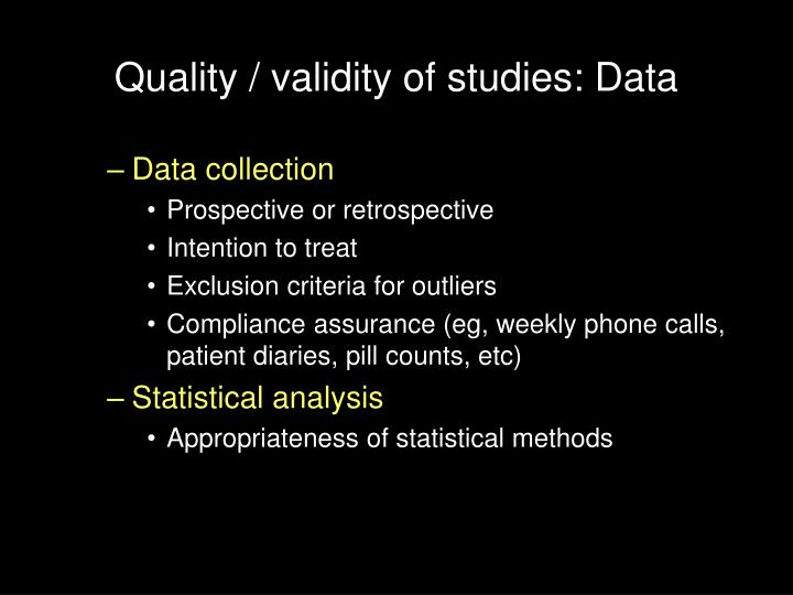 Quality / validity of studies: Data