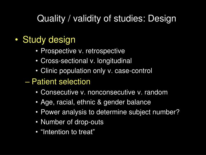 Quality / validity of studies: Design