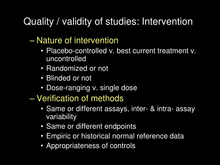 Quality / validity of studies: Intervention