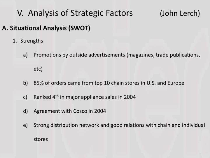V.  Analysis of Strategic Factors