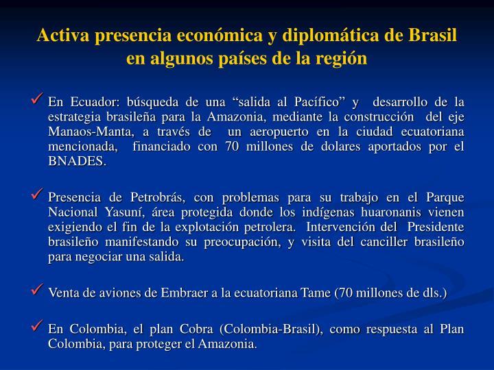 Activa presencia econmica y diplomtica de Brasil en algunos pases de la regin