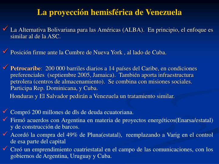 La proyeccin hemisfrica de Venezuela